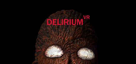 谵妄VR(Delirium VR)