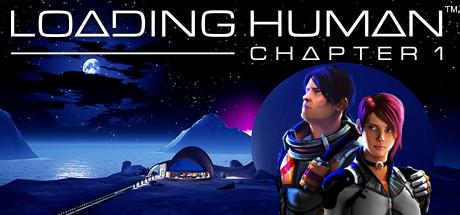 载入人类:第一章(Loading Human: Chapter 1)