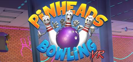 笨蛋保龄球(Pinheads Bowling VR)