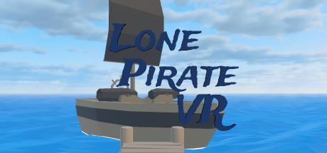 独行侠(Lone Pirate VR)